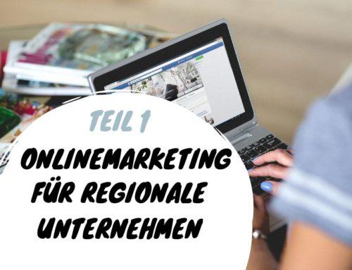 Onlinemarketing für regionale Unternehmen